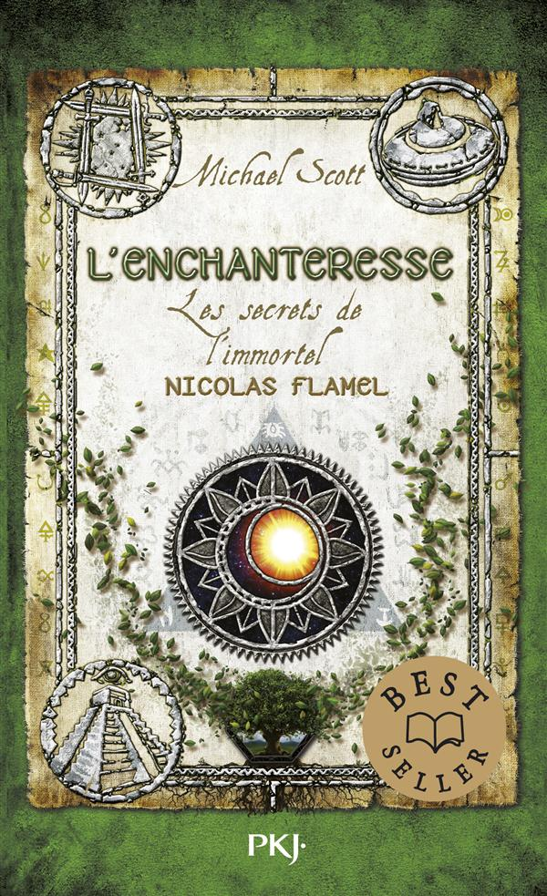 LES SECRETS DE L'IMMORTEL NICOLAS FLAMEL - TOME 6 L'ENCHANTERESSE Scott Michael Pocket jeunesse